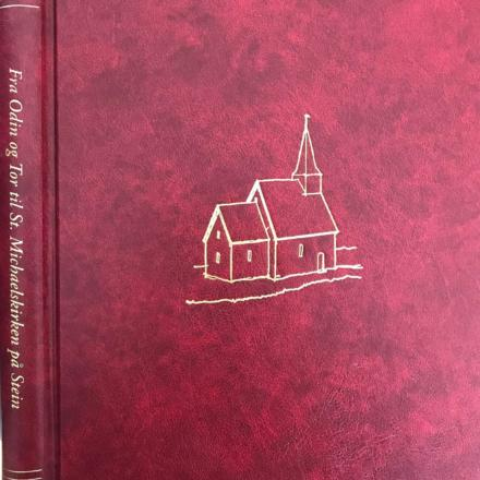 Bok IV - Fra Odin og Tor til St. Michaelskirken på Stein